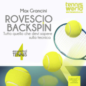 Essential Tennis 4. Rovescio backspin