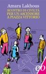 Scontro Di Civilt Per Un Ascensore A Piazza Vittorio