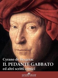 Il pedante gabbato (ed altri scritti comici) Book Cover