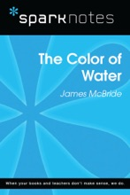 The Color Of Water (SparkNotes Literature Guide)