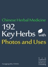 Chinese Herbal Medicine 192Key Herbs With Photos And Uses