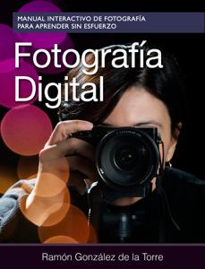 Fotografía Digital by Ramón González de la Torre