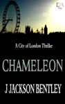Chameleon A City Of London Thriller