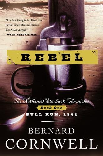 Bernard Cornwell - Rebel