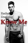 Know Me Truthful Lies Trilogy - Book One