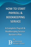 How To Start A Payroll  Bookkeeping Service A Complete Payroll  Bookkeeping Service Business Plan