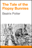 Beatrix Potter - The Tale of the Flopsy Bunnies artwork