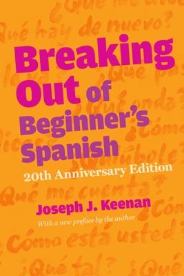 Breaking Out of Beginner's Spanish