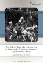 The Role of Exemplar Comparison in Preschoolers' Interpretations of Novel Object Labels