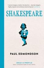 Shakespeare: Ideas In Profile