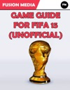 Game Guide For Fifa 15 Unofficial