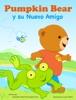 Pumpkin Bear y su Nuevo Amigo
