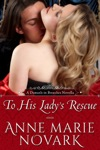 To His Ladys Rescue Historical Regency Romance