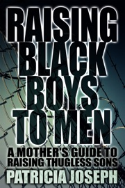 Raising Black Boys To Men