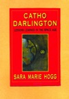 Catho Darlington Lessons Learned In The Space Age