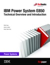 IBM Power System E850 Technical Overview And Introduction