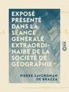 Expos Prsent Dans La Sance Gnrale Extraordinaire De La Socit De Gographie