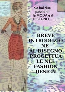 Breve introduzione al disegno progettuale nel Fashion Design da Moda Alcolica