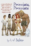 Promises Promises A Romp With Plenty Of Dykes A Unicorn An Ogre An Oracle A Quest A Princess And True Love With A Happily Ever After