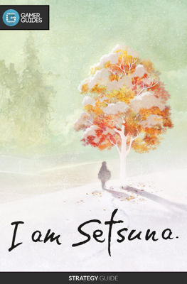 I Am Setsuna - Strategy Guide - GamerGuides.com book