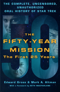 The Fifty-Year Mission: The Complete, Uncensored, Unauthorized Oral History of Star Trek: The First 25 Years Copertina del libro