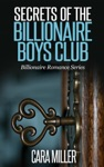 Secrets Of The Billionaire Boys Club