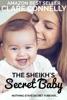 The Sheikh's Secret Baby
