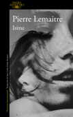 Download and Read Online Irène (Un caso del comandante Camille Verhoeven 1)