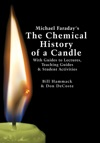 Michael Faradays The Chemical History Of A Candle