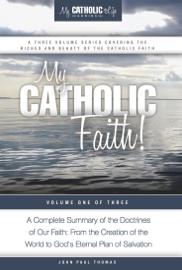 My Catholic Faith! book