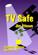 TV Safe