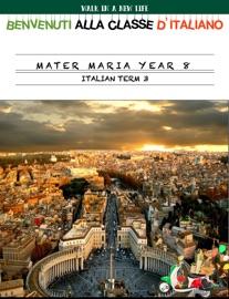 MATER MARIA YEAR 8 ITALIAN TERM 3