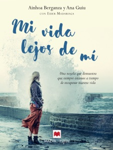 Mi vida lejos de mí Book Cover