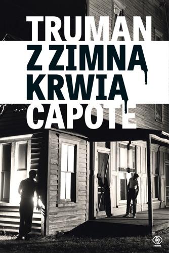 Truman Capote - Z zimną krwią