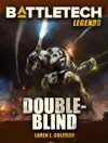 BattleTech Legends Double-Blind