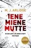 M.J. Arlidge - Iene miene mutte kunstwerk