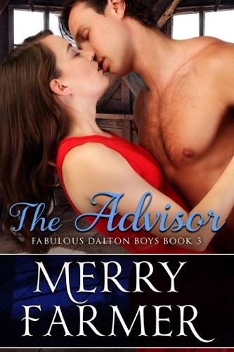 Merry Farmer - The Advisor