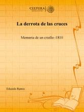 La Derrota De Las Cruces