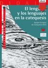 El Lenguaje Y Los Lenguajes En La Catequesis EBook-ePub