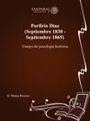 Porfirio Daz Septiembre 1830 - Septiembre 1865