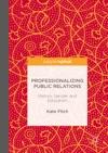 Professionalizing Public Relations