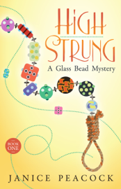 High Strung, Glass Bead Mystery Series, Book 1 book
