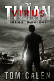 The Tilian Virus The Pandemic Sequence Book 1