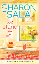 I'll Stand By You - Sharon Sala book summary