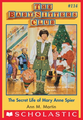 The Baby-Sitters Club #114: Secret Life of Mary Anne Spier