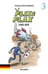 Flix  Flax 3 Flix  Flax Und Mik