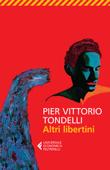 Download and Read Online Altri libertini