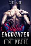 Sinful Encounter: Alpha Billionaire Romance