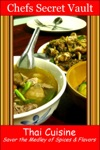 Thai Cuisine Savor The Medley Of Spices  Flavors