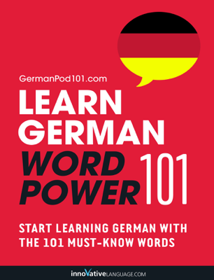 Learn German - Word Power 101 - Innovative Language Learning, LLC book